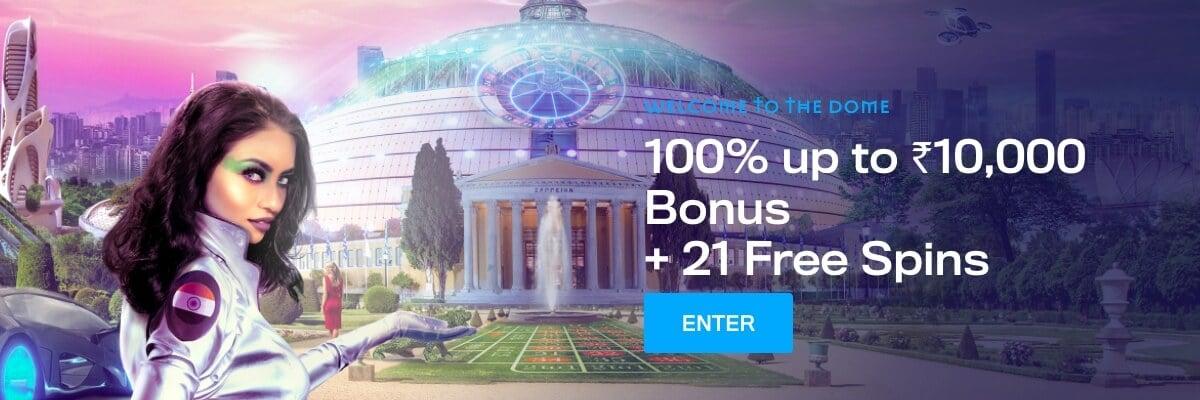 Casino Dome welcome bonus