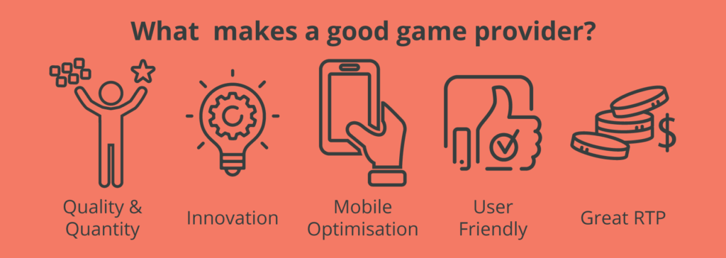 what makes a good game provider?