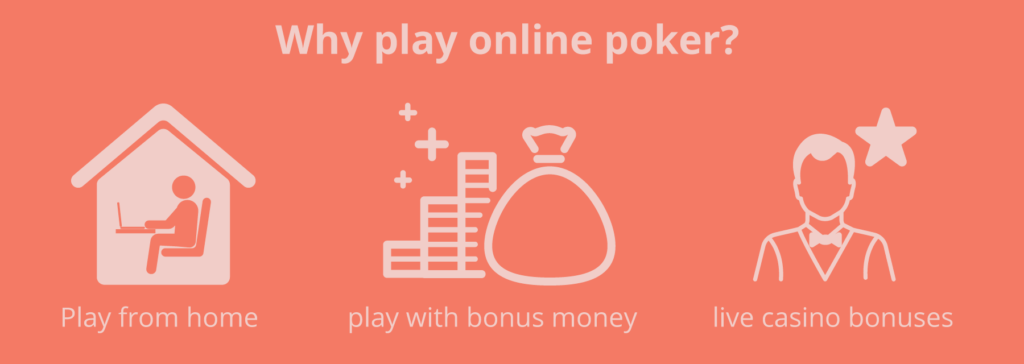 why play poker online